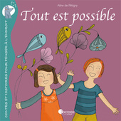 Tout est possible (inclus un guide de magie personnel) illustré par Aline de pétigny