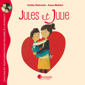Jules et Julie illustré par Anne Mahler