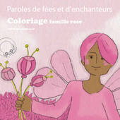 Coloriages gratuits rose - Paroles de fée illustré par Aline de pétigny